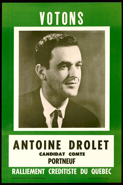 Affiche d'Antoine Drolet, candidat du Ralliement créditiste, 1970.