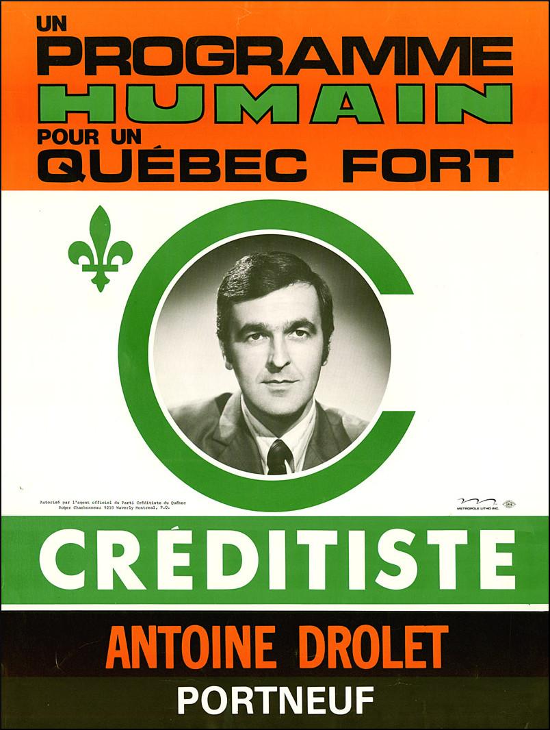 Affiche d'Antoine Drolet, candidat du Ralliement créditiste, 1973.